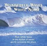 Wonderful Waves of White Noise: Ocean Sounds CD