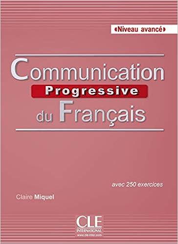 Communication Progressive Du Francais Niveau Avance Avec