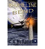 [ [ [ Rhumb Line Bend: A Krewe of Jupiter Novel [ RHUMB LINE BEND: A KREWE OF JUPITER NOVEL ] By McDaniel, C G ( Author )Jul-01-2007 Paperback