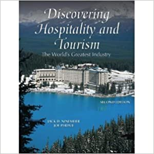 Book Discovering Hospitality and Tourism: The World's Greatest Industry (2nd Edition)