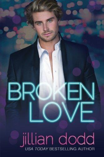 Broken Love 2 Jillian Dodd