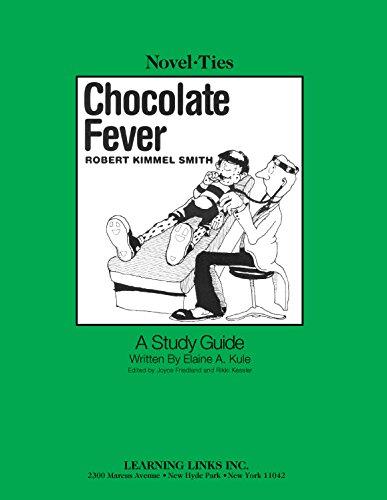 - Chocolate Fever: Novel-Ties Study Guide