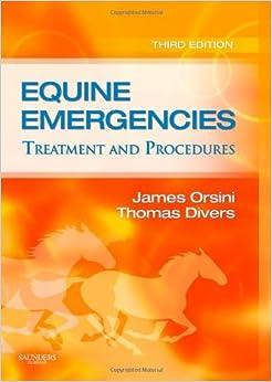 Book Equine Emergencies: Treatment and Procedures, 3e (2007-11-23)