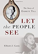 Let the People See: The Story of Emmett Till