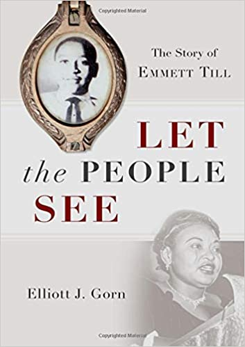 cover image Let the People See: The Story of Emmett Till