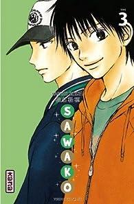 Sawako, tome 3  par Karuho Shiina