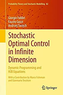 Stochastic Optimal Control in Infinite Dimension: Dynamic Programming and HJB Equations (Probability Theory and