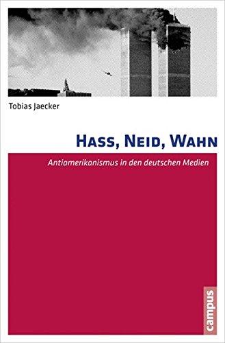 hass-neid-wahn-antiamerikanismus-in-den-deutschen-medien