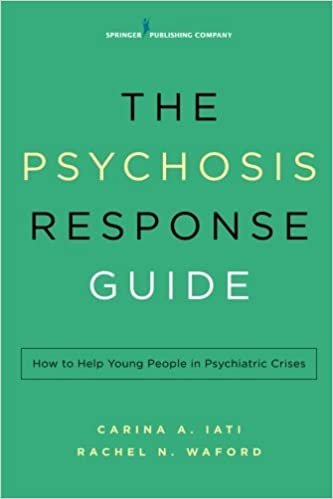 Amazon com: The Psychosis Response Guide: How to Help Young