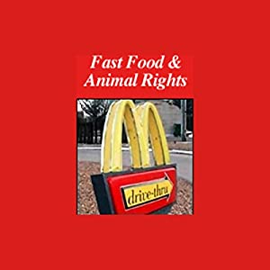 Fast Food and Animal Rights Radio/TV Program