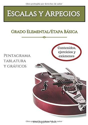 ESCALAS Y ARPEGIOS Grado Elemental/Etapa Básica : Contenidos ...