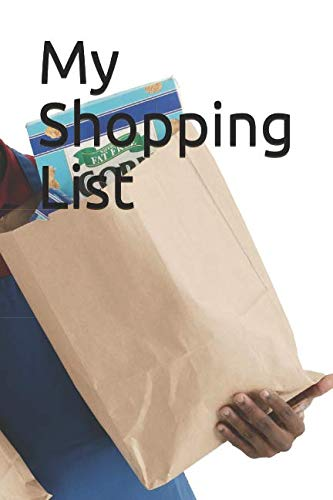 "Price comparison product image My Shopping List: man carrying grocery bags themed My Shopping List measures 6"" x 9"" and is 200 pages"