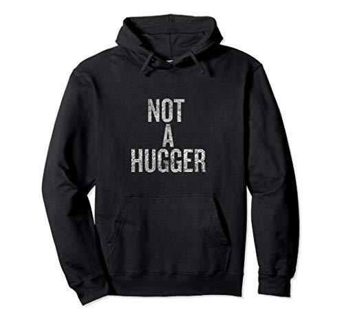 (Not A Hugger T-shirt Halloween Christmas Funny Cool)