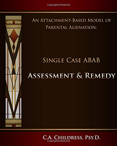 An Attachment-Based Model of Parental Alienation: Single Case ABAB Assessment and Remedy pdf