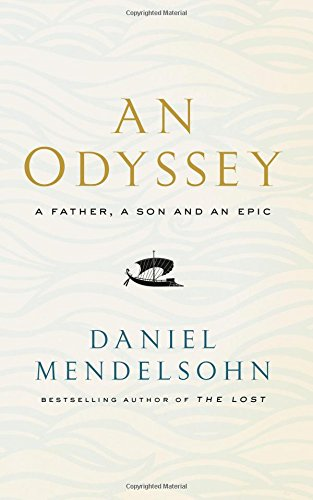 An Odyssey: A Father; A Son and an Epic