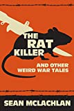 The Rat Killer and other Weird War Tales