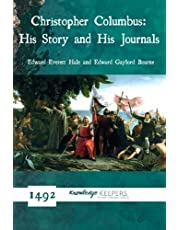 Christopher Columbus: His Story and His Journals