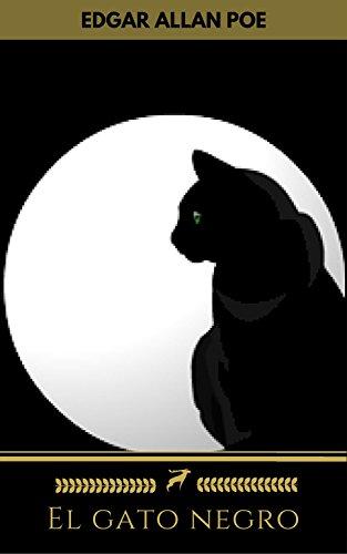 El gato negro (Golden Deer Classics) (Spanish Edition) by [negro,