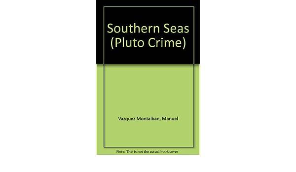 Southern Seas (Pluto Crime): Amazon.es: Manuel Vazquez ...