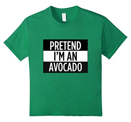 [Kids Pretend I'm An Avocado - Funny Costume T-Shirt 8 Kelly Green] (Fat Girl Halloween Costume Ideas)