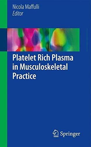 Platelet Rich Plasma in Musculoskeletal Practice ()
