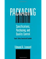 Packaging: Specifications, Purchasing, and Quality Control, Expanded 4th Edition