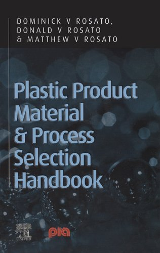 Download Plastic Product Material and Process Selection Handbook Pdf