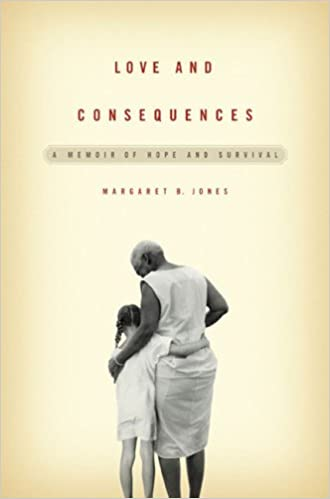 love and consequences a memoir of hope and survival amazon com books