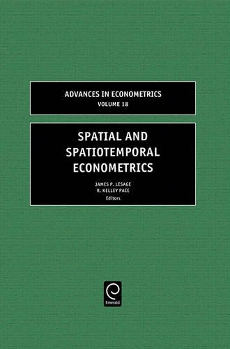 Spatial and Spatiotemporal Econometrics, Volume 18 (Advances in Econometrics)