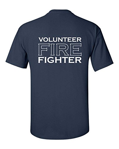 All Things Apparel Volunteer Firefighter Badge Printed On Front - words On Back Men's T-Shirt - Large Navy (ATA285)