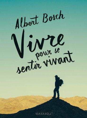 Vivre Pour Se Sentir Vivant [Pdf/ePub] eBook