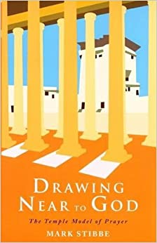 Book Drawing Near to God: The Temple Model of Prayer