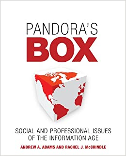 d179d3de11f Pandora's Box: Social and Professional Issues of the Information Age ...
