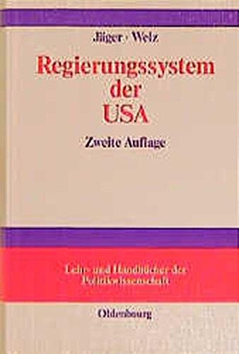 Regierungssystem der USA: Lehr- und Handbuch