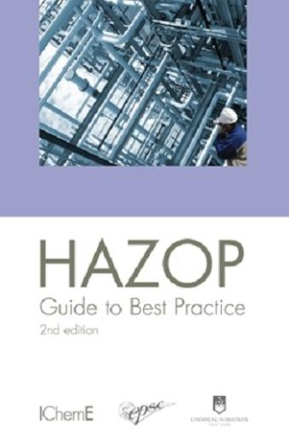 HAZOP: Guide to Best Practice, 2nd Edition - IChemE