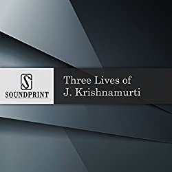 Three Lives of J. Krishnamurti