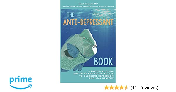 Amazon.com: The Anti-Depressant Book: A Practical Guide for ...