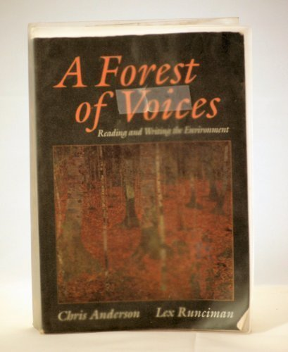 A Forest of Voices: Reading and Writing the Environment