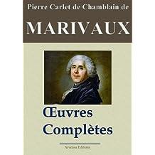Marivaux: Oeuvres complètes - Les 39 pièces et plus - Nouvelle édition annotée et illustrée - Arvensa Editions (French Edition)