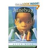 Junebug, Alice Mead, 044091275X