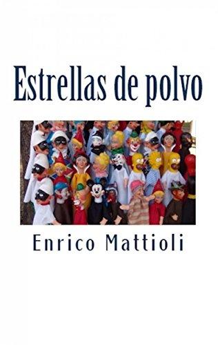 Estrellas De Polvo (Spanish Edition)