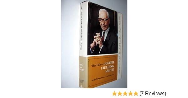 The Life Of Joseph Fielding Smith Tenth President Church Jesus Christ Latter Day Saints 9780877474845 Amazon