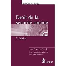 Droit de la sécurité sociale (Droit actuel) (French Edition)