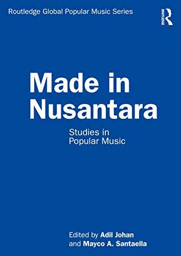Made in Nusantara: Studies in Popular Music