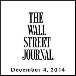 The Morning Read from The Wall Street Journal, December 04, 2014