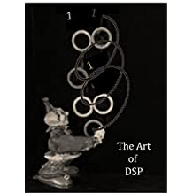 The Art of DSP: An innovative introduction to DSP