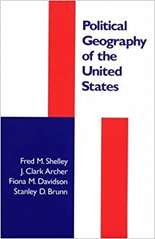 Book Political Geography of the United States by Fred M. Shelley PhD (1996-04-05)