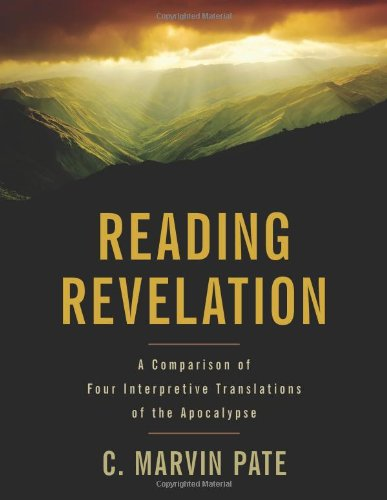 Reading Revelation A Comparison Of Four Interpretive Translations