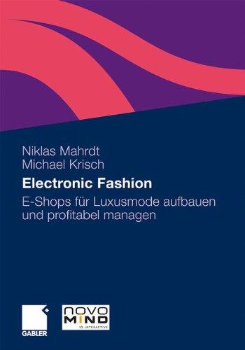 Electronic Fashion: E-Shops für Luxusmode aufbauen und profitabel managen