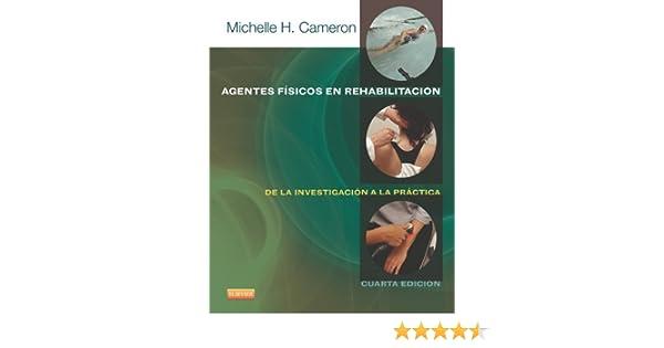 agentes fisicos en rehabilitacion michelle cameron pdf